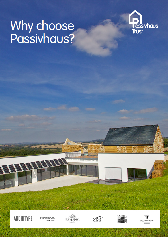 Why choose Passivhaus?