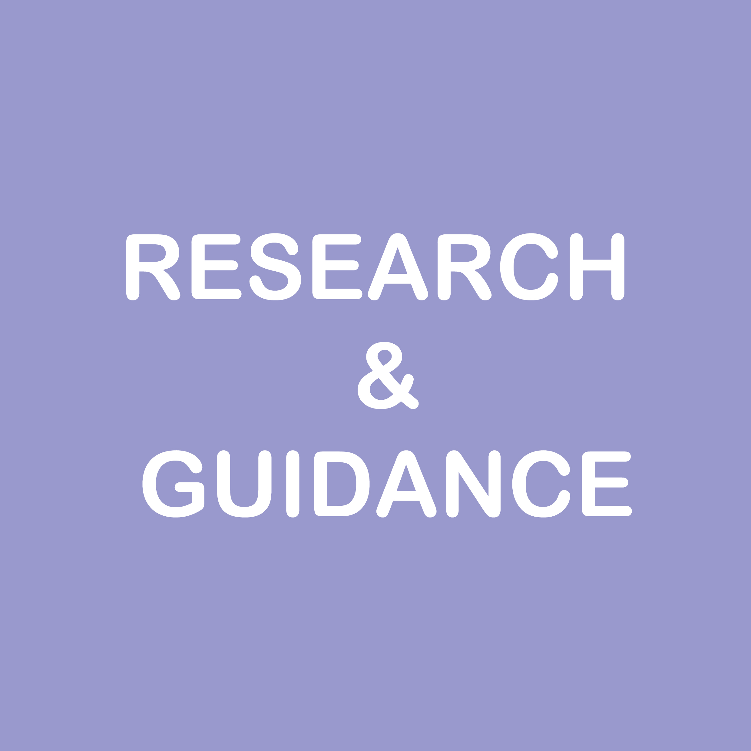 Research & guidance