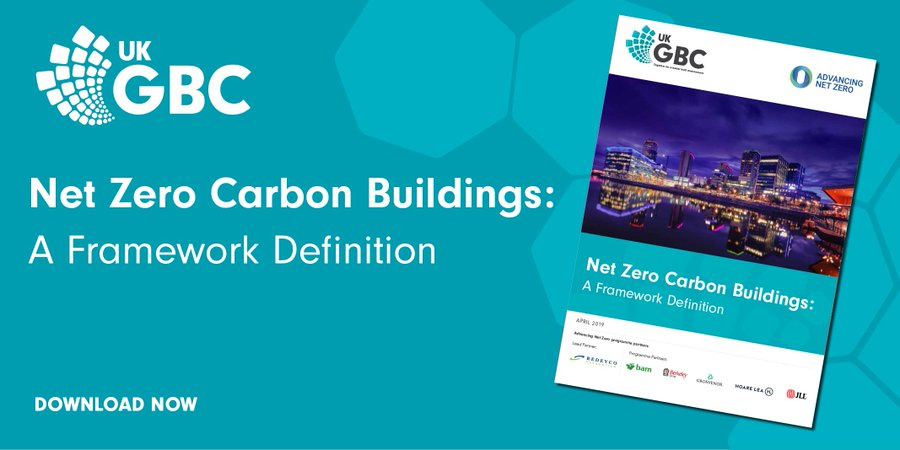 UK Green Building Council presents industry  framework for net zero carbon buildings