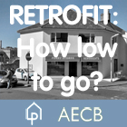 FULLY BOOKED Retrofit: How low to go?