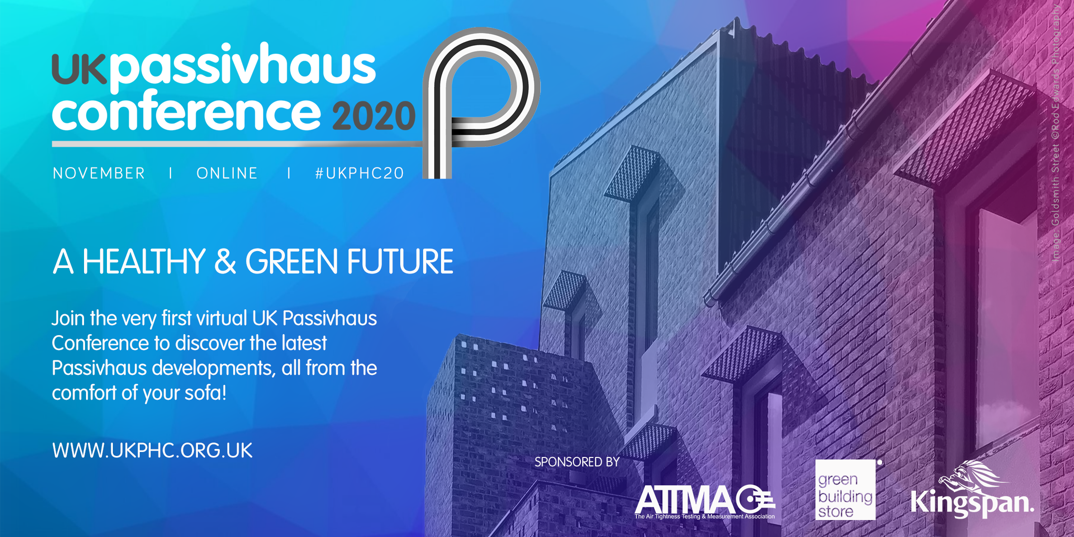 2020 UK Passivhaus Conference: A Healthy & Green Future