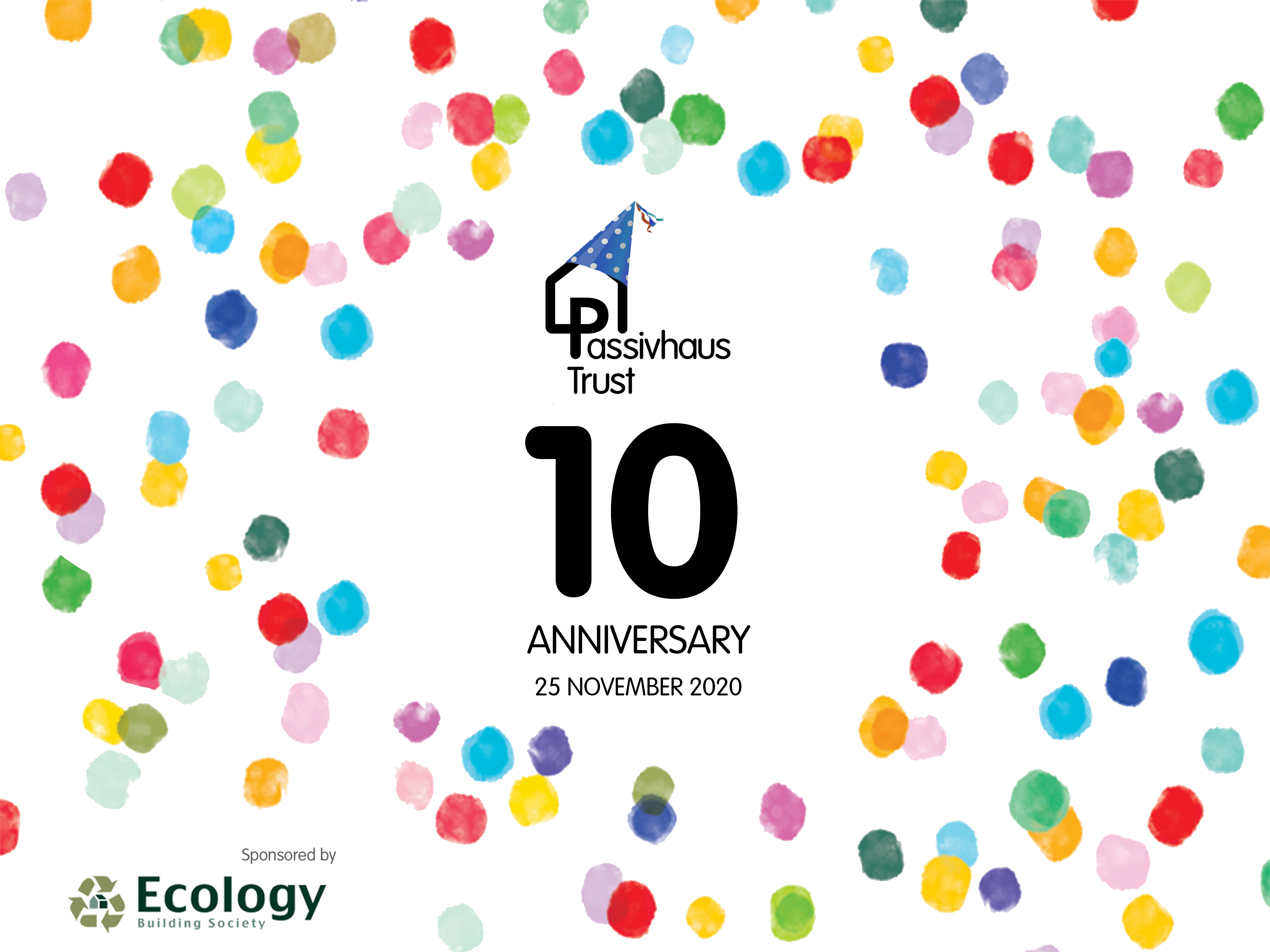 Passivhaus Trust's 10th Anniversary sponsored by Ecological Building Society