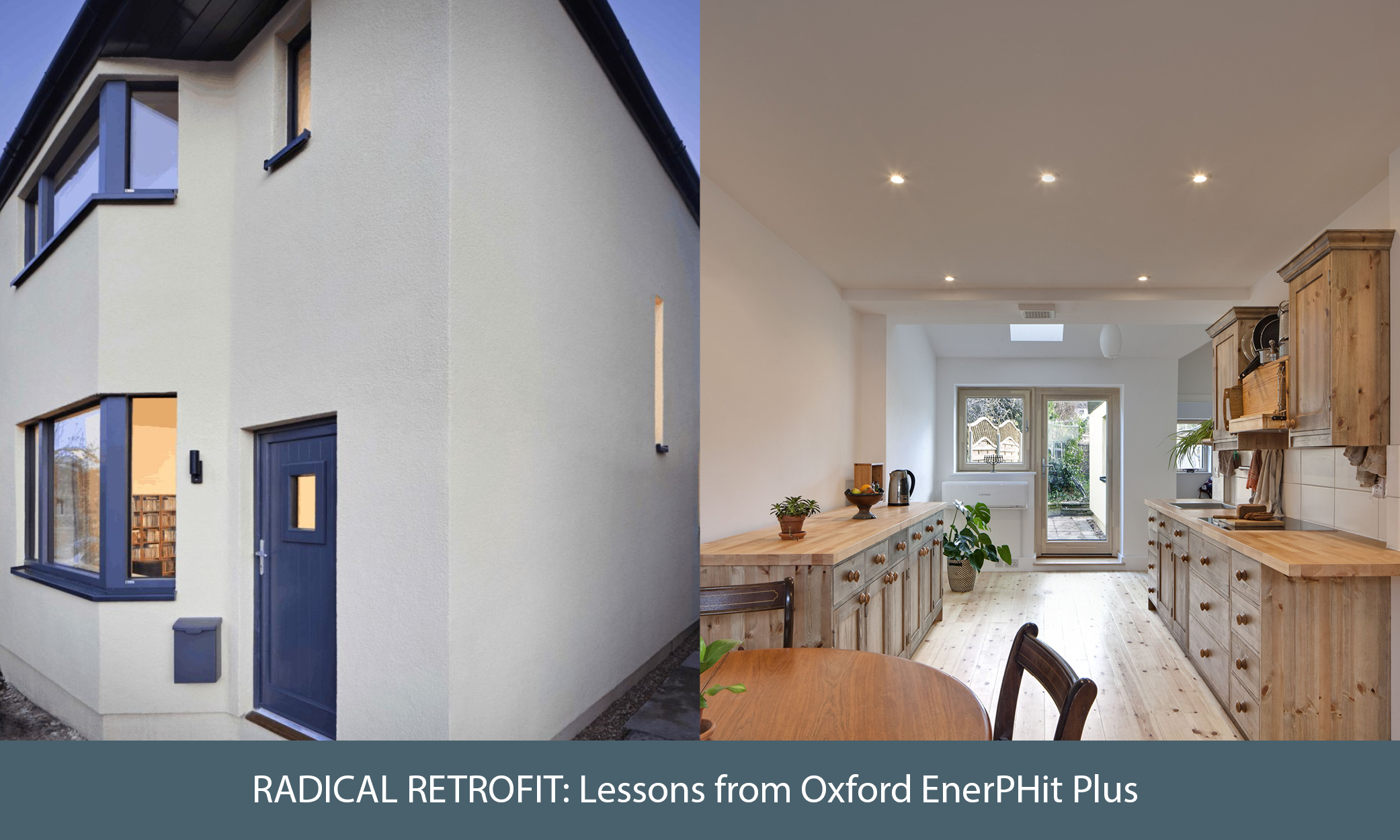 Radical Retrofit: Lessons from the Oxford EnerPHit Plus, Image credit: Eco Design Consultants