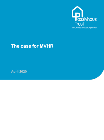 The case for MVHR