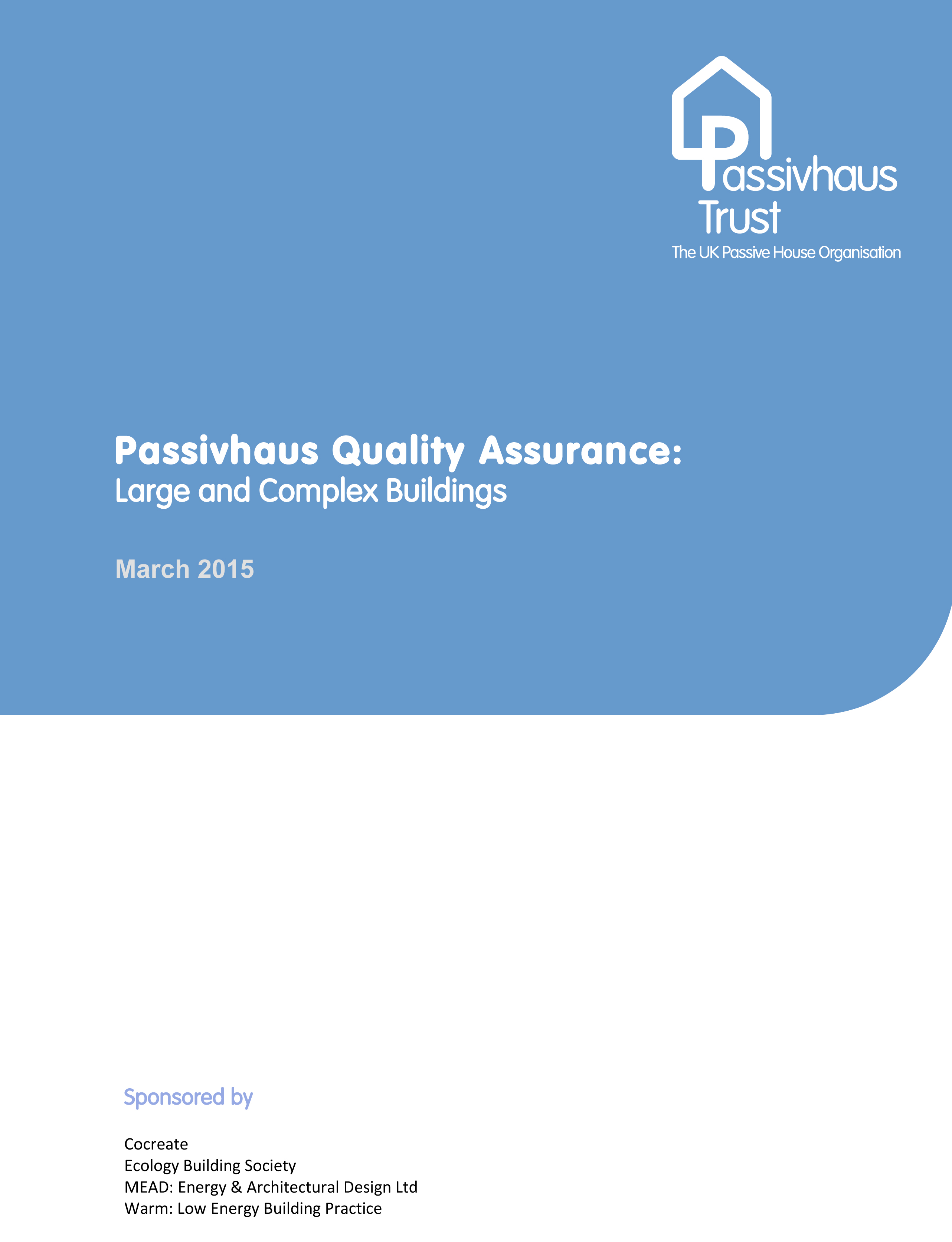 Passivhaus Quality Assurance Guide