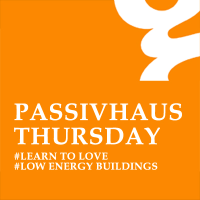 PassivHaus Thursday: Healthy Homes, Work Spaces & Communities