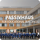 Back to school! Passivhaus for Educational Buildings